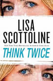 Think Twice, Lisa Scottoline
