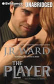 The Player, J. R. Ward