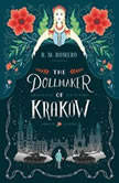 The Dollmaker of Krakow, R. M. Romero