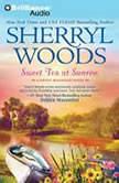 Sweet Tea at Sunrise, Sherryl Woods