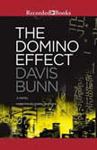 The Domino Effect, Davis Bunn