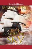 Steal the Sky, Megan E. O'Keefe