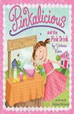 Pinkalicious and the Pink Drink, Victoria Kann