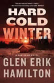 Hard Cold Winter A Van Shaw Novel, Glen Erik Hamilton