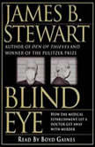 Blind Eye, James B. Stewart