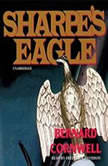 Sharpes Eagle Richard Sharpe and the Talavera Campaign, July 1809, Bernard Cornwell