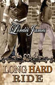 Long Hard Ride, Lorelei James