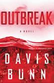 Outbreak, Davis Bunn