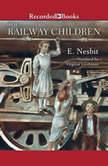 The Railway Children, E. Nesbit