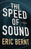 The Speed of Sound, Eric Bernt