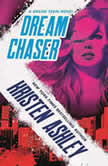 Dream Chaser, Kristen Ashley