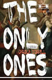 The Only Ones, Carola Dibbell