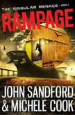 Rampage (The Singular Menace, 3), John Sandford