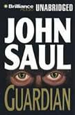 Guardian, John Saul