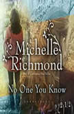 No One You Know, Michelle Richmond