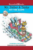 Mr. Putter & Tabby Hit the Slope, Cynthia Rylant