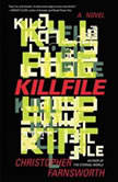 Killfile, Christopher Farnsworth