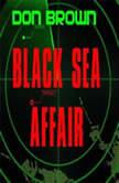 Black Sea Affair, Don Brown