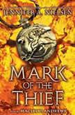Mark of the Thief Book 1, Jennifer A. Nielsen