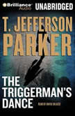 The Triggerman's Dance, T. Jefferson Parker