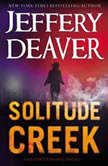 Solitude Creek, Jeffery Deaver