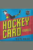 Hockey Card Stories, Ken Reid