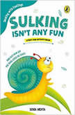 Sulking isnt any Fun, Sonia Mehta