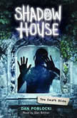 Shadow House #2: You Can't Hide, Dan Poblocki