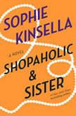 Shopaholic & Sister, Sophie Kinsella