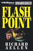Flashpoint, Richard Aellen
