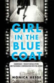 Girl in the Blue Coat, Monica Hesse
