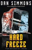 Hard Freeze, Dan Simmons