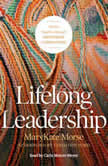 Lifelong Leadership Woven Together through Mentoring Communities, MaryKate Morse
