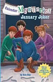 Calendar Mysteries #1: January Joker, Ron Roy