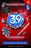 The 39 Clues Book Three: The Sword Thief, Peter Lerangis