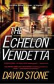 The Echelon Vendetta, David Stone