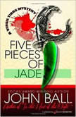 Five Pieces of Jade, John Ball