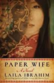 Paper Wife, Laila Ibrahim