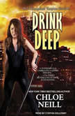 Drink Deep, Chloe Neill
