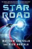 Star Road, Matthew Costello