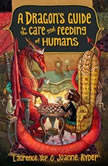A Dragon's Guide to the Care and Feeding of Humans, Laurence Yep