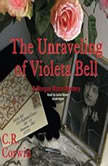 The Unravelling of Violeta Bell