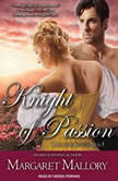 Knight of Passion, Margaret Mallory