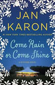 Come Rain or Come Shine, Jan Karon