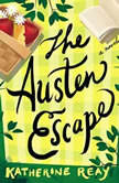 The Austen Escape, Katherine Reay