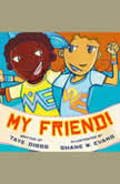 My Friend!, Taye Diggs