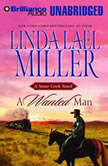 A Wanted Man A Stone Creek Novel, Linda Lael Miller