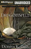 DragonSpell, Donita K. Paul