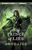 The Prince of Lies, Anne Lyle
