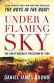Under a Flaming Sky The Great Hinckley Firestorm of 1894, Daniel James Brown